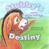 Stubby's Destiny, By Chriatian Author Dixie Phillips